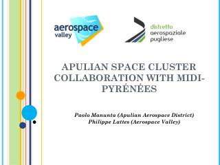 APULIAN SPACE CLUSTER  COLLABORATION WITH MIDI-PYRÉNÉES