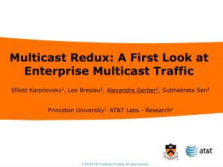 Multicast Redux: A First Look at Enterprise Multicast Traffic