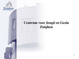 Centrum voor Jeugd en Gezin Zutphen