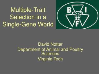 Multiple-Trait Selection in a  Single-Gene World