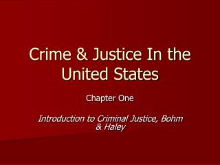 Crime & Justice In the United States