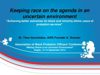 Keeping race on the agenda in an uncertain environment