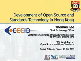 Development of Open Source  and Standards  Technology in Hong Kong