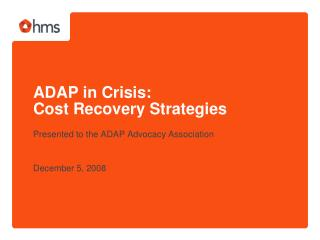 ADAP in Crisis:  Cost Recovery Strategies