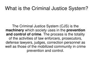 What is the Criminal Justice System?
