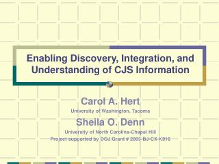 Enabling Discovery, Integration, and Understanding of CJS Information