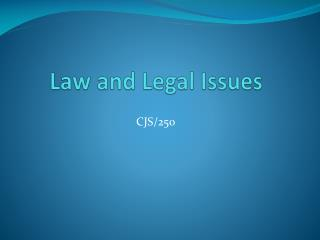 Law and Legal Issues