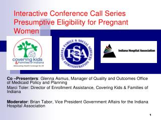 Interactive Conference Call Series Presumptive Eligibility for Pregnant Women
