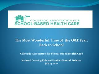 The Most Wonderful Time of  the O&E Year:  Back to School