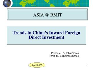 Trends in  China's Inward Foreign Direct I nvestment