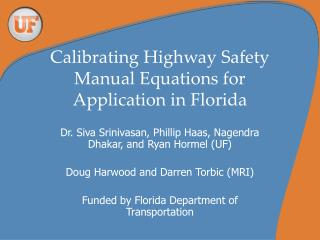 Calibrating Highway Safety Manual Equations for Application in Florida