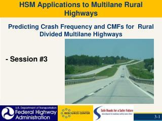 HSM Applications to Multilane Rural Highways