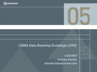 CDMA Data Roaming Exchange (CRX)