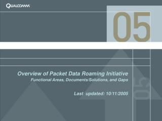Overview of Packet Data Roaming Initiative Functional Areas, Documents/Solutions, and Gaps