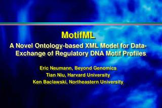 MotifML A Novel Ontology-based XML Model for Data-Exchange of Regulatory DNA Motif Profiles
