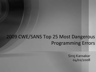 2009 CWE/SANS Top 25 Most Dangerous Programming Errors