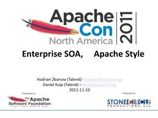 Enterprise SOA,     Apache Style