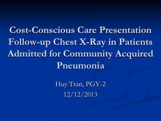 Huy Tran, PGY-2 12/12/2013