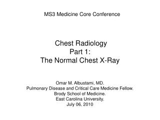 Chest Radiology Part 1:  The Normal Chest X-Ray