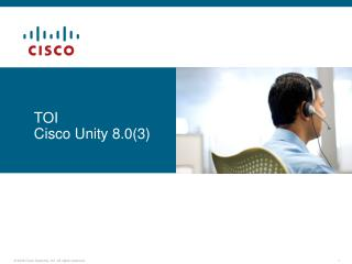 TOI Cisco Unity 8.0(3)