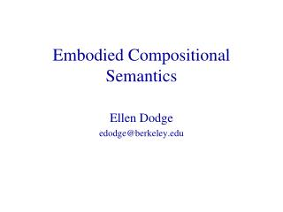 Embodied Compositional Semantics