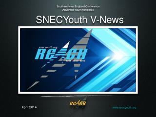 SNECYouth V-News
