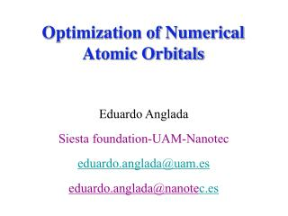 Optimization of Numerical Atomic Orbitals