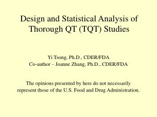 Design and Statistical Analysis of Thorough QT TQT Studies