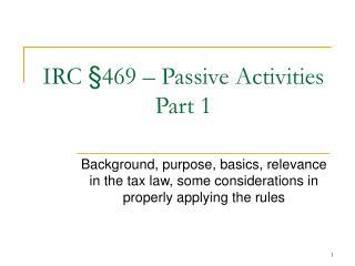 IRC  469   Passive Activities Part 1