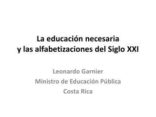 La educaci n necesaria  y las alfabetizaciones del Siglo XXI