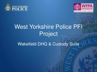 West Yorkshire Police PFI Project