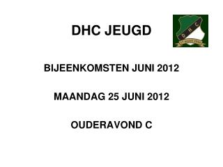 DHC JEUGD