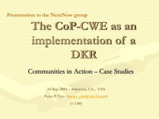 The CoP-CWE as an implementation of a DKR