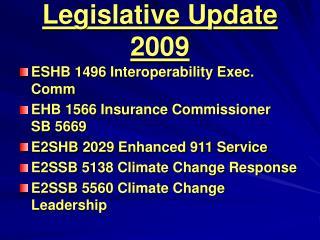 Legislative Update 2009
