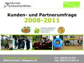 Kunden- und Partnerumfrage 2008-2011