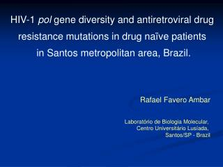 HIV-1  pol  gene diversity and antiretroviral drug  resistance mutations in drug naïve patients