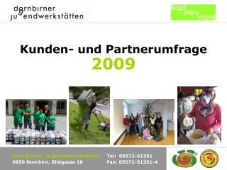 Kunden- und Partnerumfrage 2009