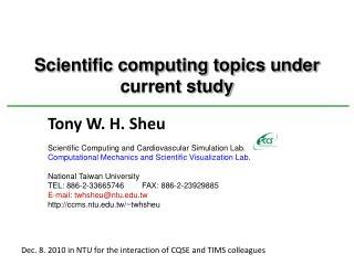 Scientific computing topics under current study