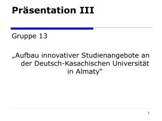 Präsentation III