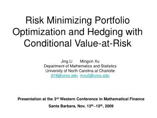 Risk Minimizing Portfolio Optimization and Hedging with Conditional Value-at-Risk