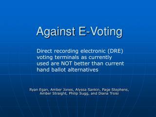 Against E-Voting