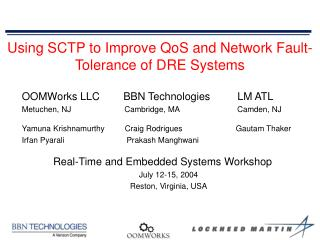 Using SCTP to Improve QoS and Network Fault-Tolerance of DRE Systems