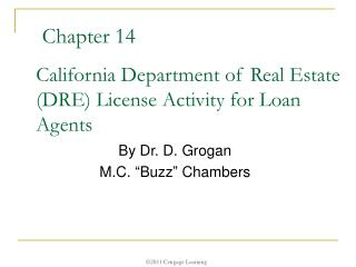 California Department of Real Estate (DRE) License Activity for Loan Agents