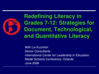 With Lin Kuzmich Senior Consultants International Center for Leadership in Education