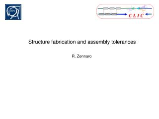 Structure fabrication and assembly tolerances