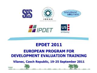 EP DET 20 11 EUROPEAN PROGRAM FOR  DEVELOPMENT EVALUATION TRAINING