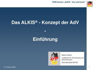 Das ALKIS   - Konzept der AdV -  Einführung