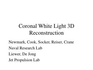 Coronal White Light 3D Reconstruction