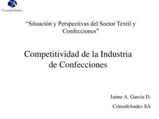 Situaci n y Perspectivas del Sector Textil y Confecciones