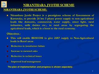 NIRANTHARA JYOTHI SCHEME: